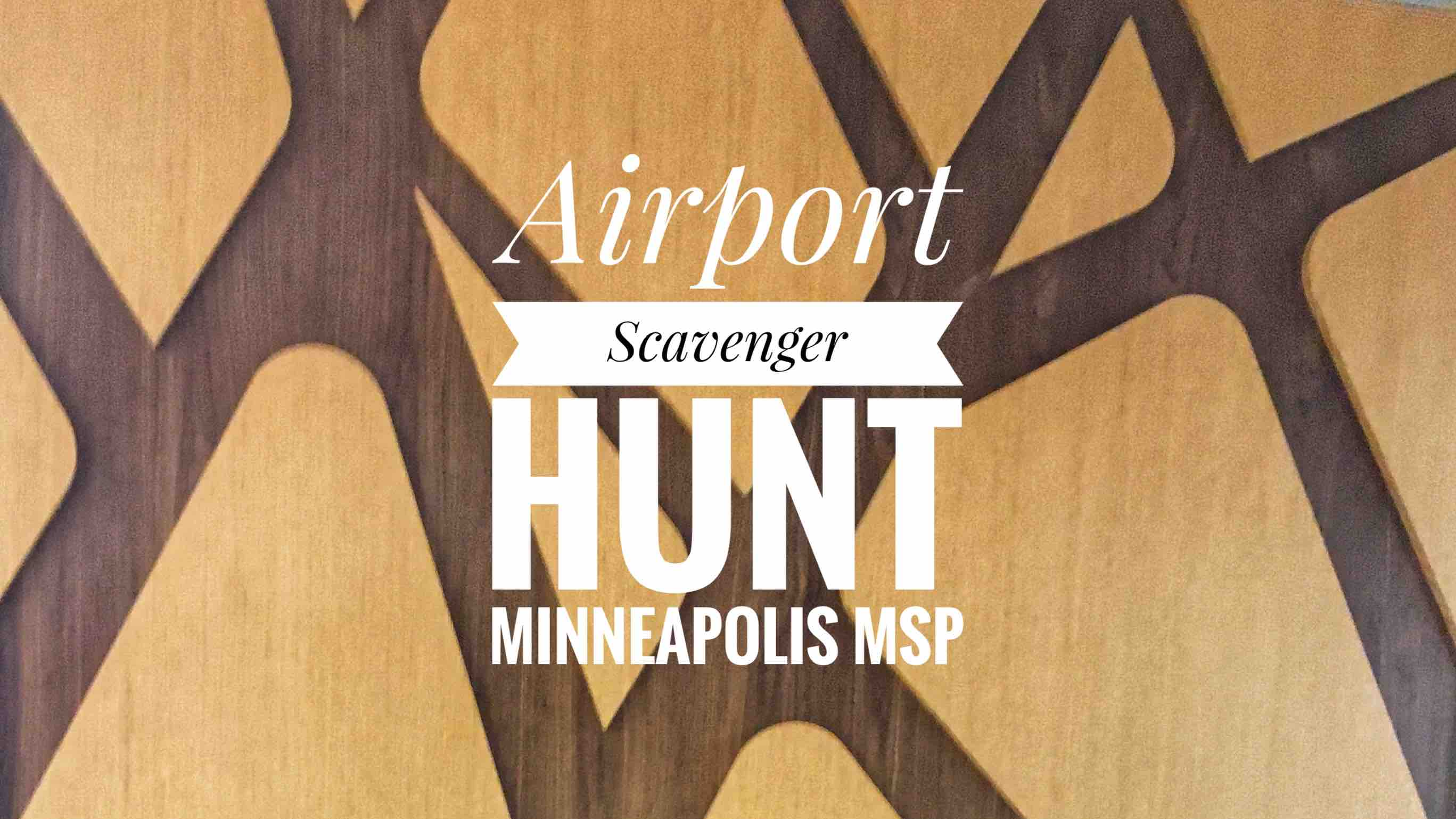 Airport Scavenger Hunt Minneapolis MSP