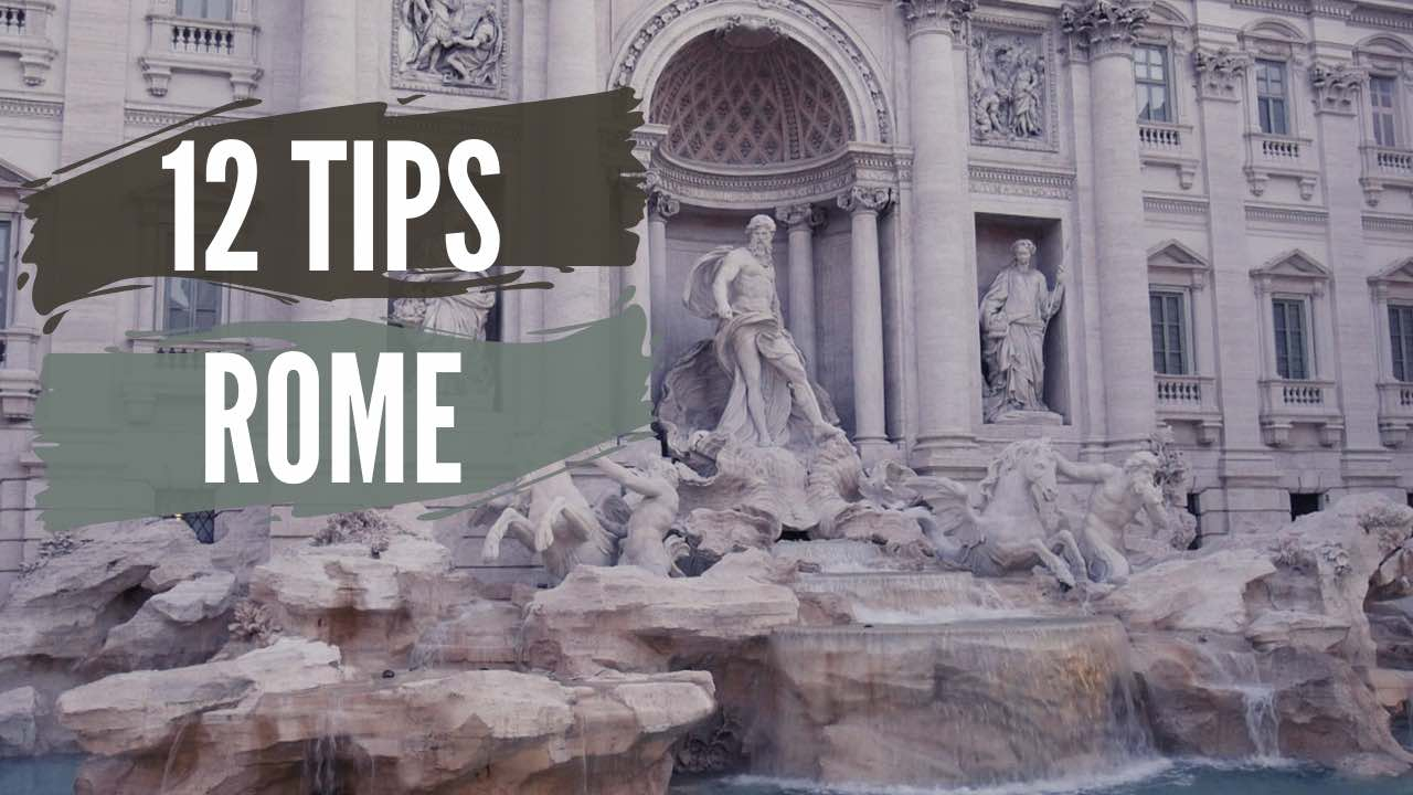 12 Tips for Rome